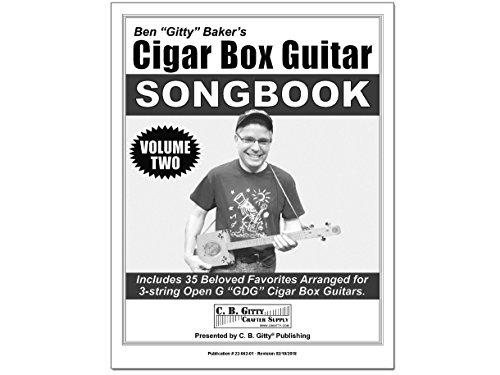 Cigar Box Guitar Songbook - Volume 2 by Ben Gitty Baker - for 3-string Open G GDG Tuning ()