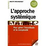 APPROCHE SYSTÉMIQUE (L') : POUR GÉRER L'INCERTITUDE ET LA COMPLEXITÉ