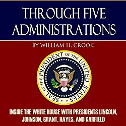 Through Five Administrations