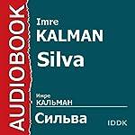 Silva | Imre Kalman