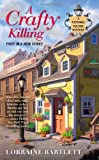 A Crafty Killing, Lorraine Bartlett, 0425239853