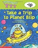 Take a Trip to Planet Blip, Kama Einhorn, 0439262518