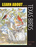 img - for Learn About . . . Texas Birds book / textbook / text book