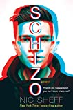 """Schizo - A novel"" av Nic Sheff"