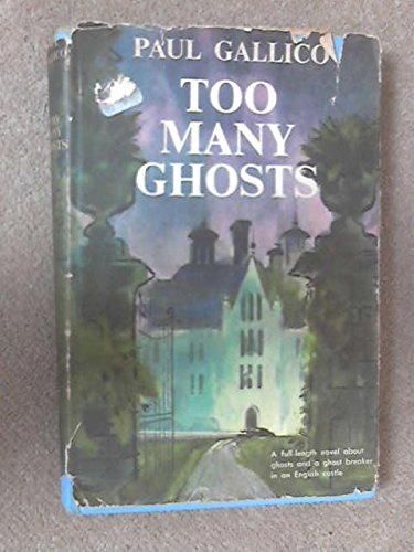 Too Many Ghosts by Paul Gallico