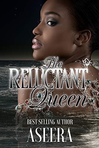 HIS RELUCTANT QUEEN (The Silver Series Book 7)