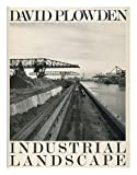 Industrial Landscape, David Plowden, 0393019926