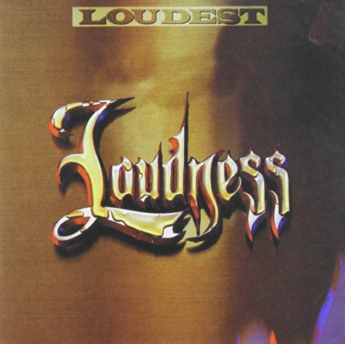 LOUDNESS - Loudest - Zortam Music