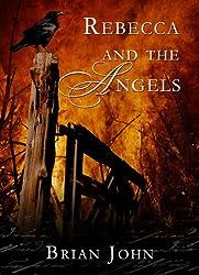 Rebecca and the Angels (The Angel Mountain Saga Book 4)