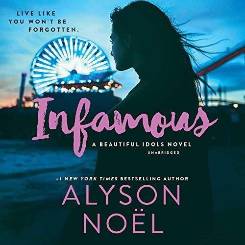 Infamous  (Beautiful Idols Series, Book 3)