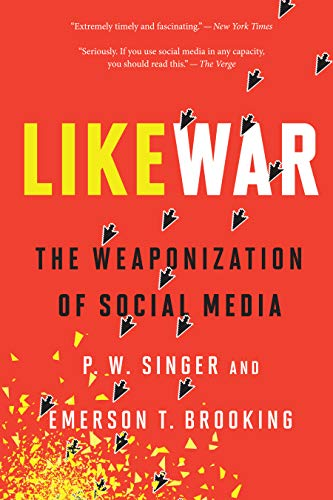 Amazon.com: LikeWar: The Weaponization of Social Media eBook ...