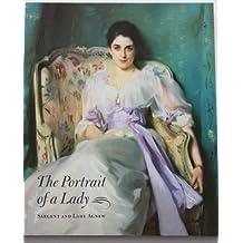 Portrait Of a Lady: Sargent &