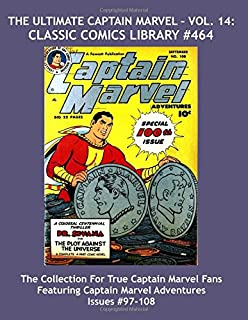 The Ultimate Captain Marvel - Vol  5: Classic Comics Library #443