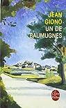 La trilogie de Pan, tome 2 : Un de Baumugnes  par Giono