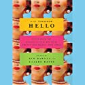 Kiss Tomorrow Hello: Notes from the Midlife Underground by Twenty-Five Women over Forty Audiobook by Kim Barnes, Claire Davis Narrated by A Full Cast