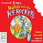 Nathan and the Ice Rockets: Aussie Bites | Debra Oswald