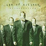 Acceleration by Age Of Silence