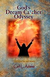 God's Dream Catcher Odyssey (Volume 3)