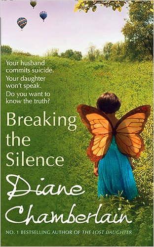 Image result for breaking the silence diane chamberlain