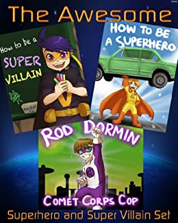 The Awesome Superhero and Super Villain Set (3 Beautifully Illustrated Children's Picture Book) by [Yu, Rachel]
