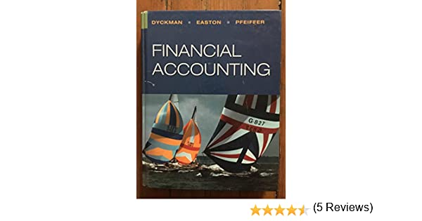 Financial accounting thomas r dyckman 9780975970188 amazon financial accounting thomas r dyckman 9780975970188 amazon books fandeluxe Image collections