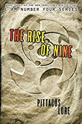 The Rise of Nine (Lorien Legacies Book 3)