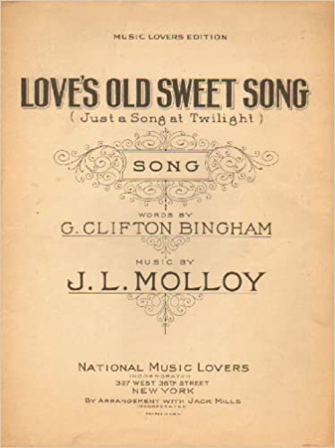 Loves Old Sweet Song
