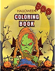 Boo Halloween Coloring Book for Adults: Spooky, Scary, and Fun Adult Coloring Book filled with Monsters, Undead, and so much more.