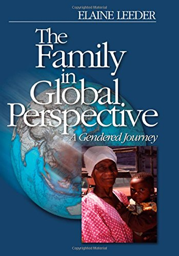 The Family in Global Perspective: A Gendered Journey