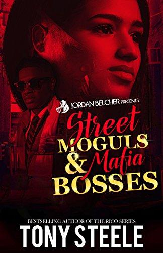 Street Moguls & Mafia Bosses