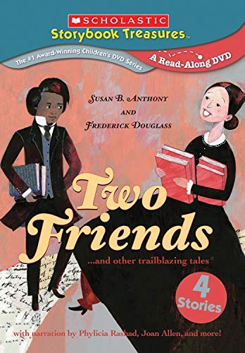 Two Friends: Susan B. Anthony and Frederick Douglass...and other trailblazing tales