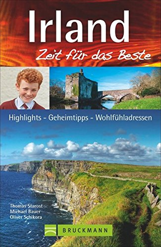 buch irland zeit f r das beste highlights geheimtipps. Black Bedroom Furniture Sets. Home Design Ideas