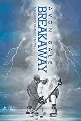 Breakaway by Avon Gale (2015-11-27)