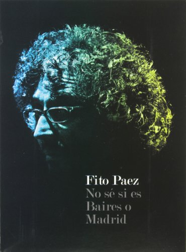 Fito Paez: No Se Si Es Baires o Madrid by Red Int / Red Ink