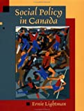 img - for Social Policy in Canada by Ernie Lightman (2003-02-06) book / textbook / text book