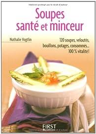 Soupes santé et minceur par Nathalie Vogtlin