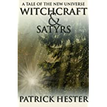 Witchcraft & Satyrs