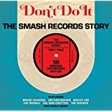 Don't Do It-Smash Records Story 1961-1962