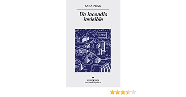 Un incendio invisible (Narrativas Hispanicas nº 579) eBook: Mesa ...