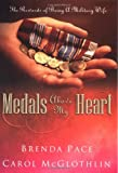Medals above My Heart, Carol McGlothlin and Brenda C. Pace, 0805431845