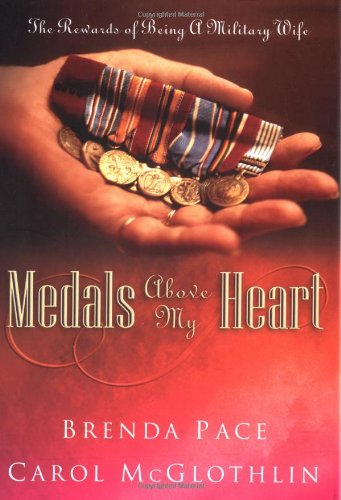 Medal Military Heart (Medals Above My Heart: The Rewards of Being a Military Wife)
