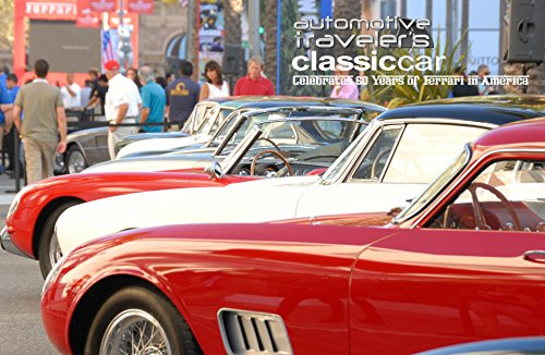 Automotive Traveler's Classic Car Celebrates 60 Years of Ferrari in America: (landscape - Ferrari 60