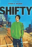 Shifty, Lynn E. Hazen, 1582462577