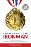 Practice Law Like An Ironman