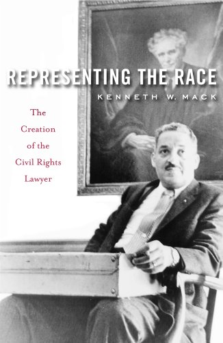 Representing the Race: The Creation of the Civil Rights Lawyer [Kenneth W. Mack] (Tapa Blanda)