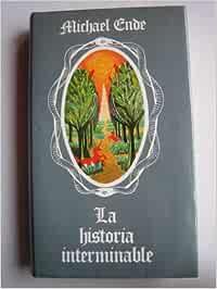 La historia interminable: Amazon.es: Michael Ende: Libros