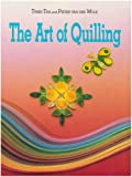The Art of Quilling, Trees Tra and Pieter Van Der Wolk, 0864175191