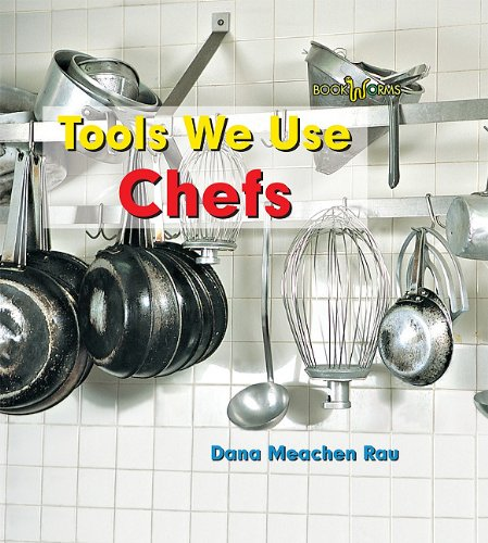 Download Chefs (Bookworms: Tools We Use) pdf