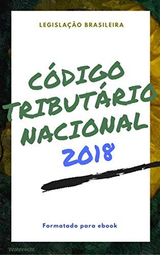 Código Tributário Nacional: edição 2018 (Direto ao Direito Livro 4)