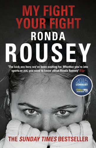 Free My Fight / Your Fight: The Official Ronda Rousey Autobiography